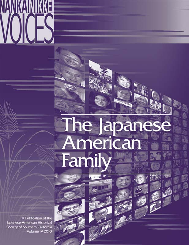 Nanka Nikkei Voices: The Japanese American Family   Discover