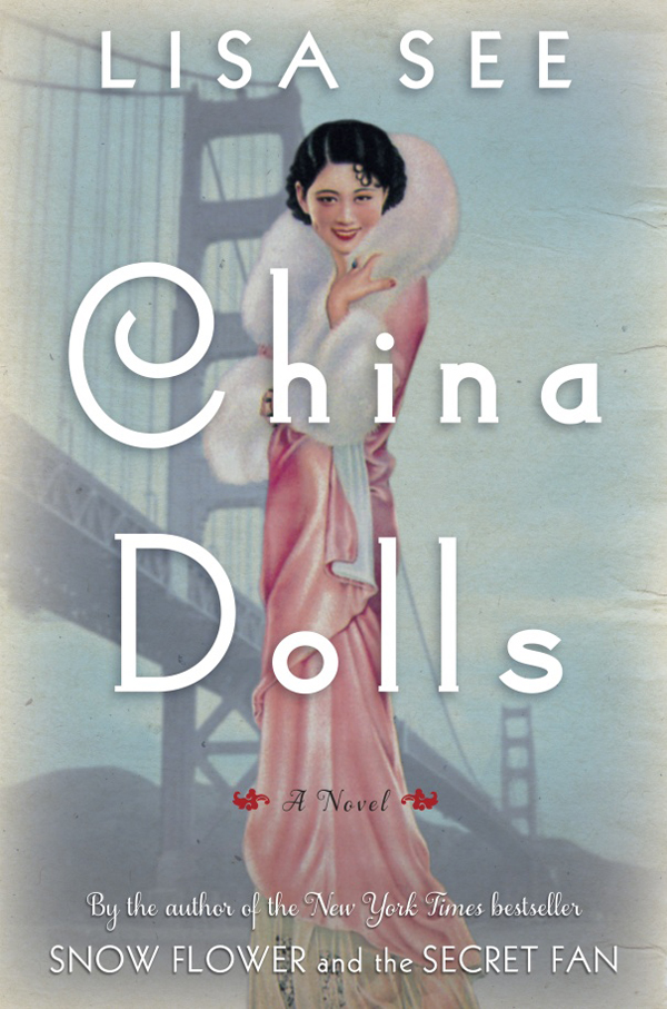 China Dolls by Lisa See | Discover Nikkei