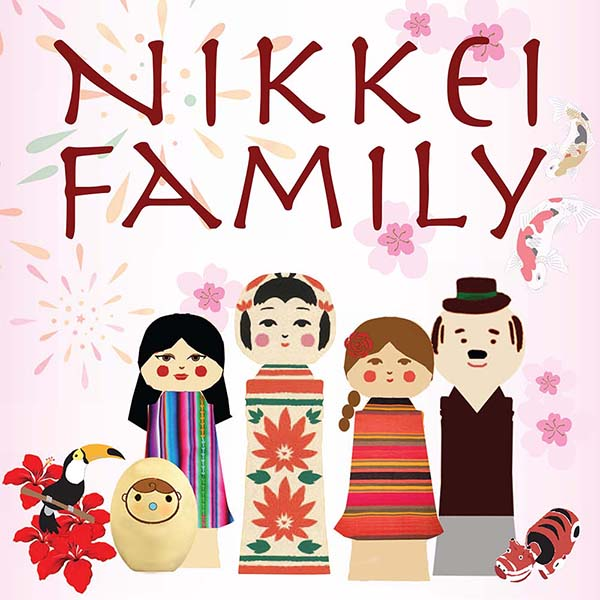 Nikkei Family: Memories, Traditions, and Values
